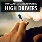 """How Legal States Intend Tackling """"High"""" Drivers"""