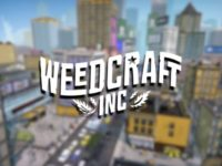Weedcraft Inc. Is A Tycoon Simulator For Future Ganjapreneurs